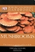 Mushrooms / This is a new edition of the clearest, most authoritative guide to mushrooms you will find. From the False Oyster to the Green Stain, discover over 500 species of mushrooms in the wild. 2,300 incredible photos, precise annotations and detailed descriptions, including everything from mushroom shapes