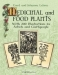 Medicinal and Food Plants : With 200 Illustrations for Artists and Craftspeople